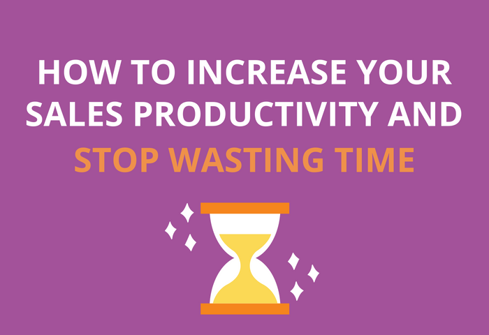 How to Increase Sales Productivity [Infographic]